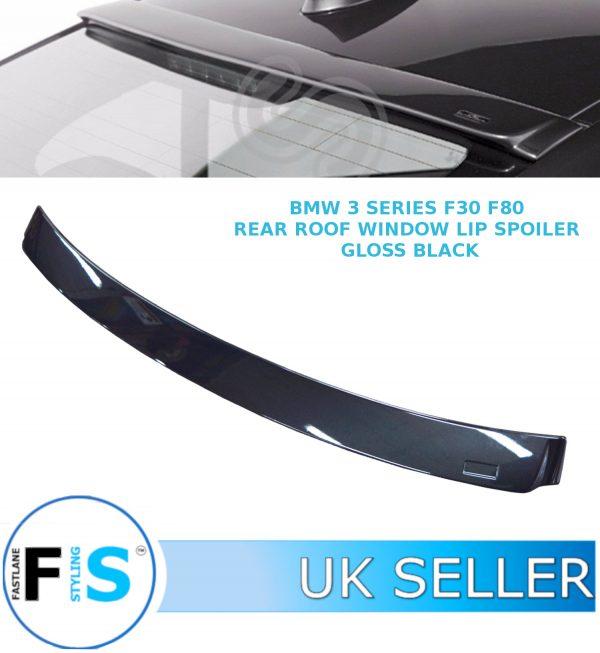 BMW 3 SERIES F30 F80 REAR ROOF WINDOW LIP SPOILER GLOSS BLACK 100% OEM FIT