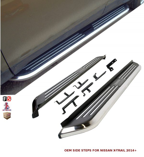 NISSAN X-TRAIL SIDE STEPS RUNNING BOARDS NEW STYLE 100% OEM FIT 2014 ONWARDS