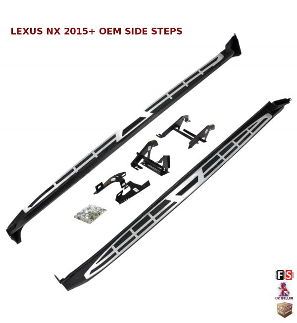 LEXUS NX 300H NX 200T SIDE STEPS RUNNING BOARDS SET NEW STYLE 100% OEM FIT 2015+