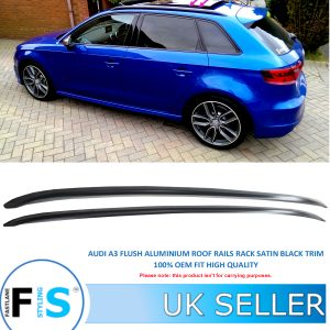 AUDI A3 S3 SPORT BACK 2012+ FLUSH ROOF RAILS ALUMINIUM BLACK