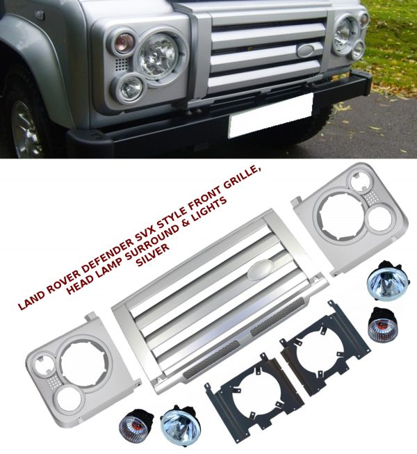 LAND ROVER DEFENDER SVX STYLE FRONT GRILLE HEAD LAMP SURROUND & LIGHTS SILVER